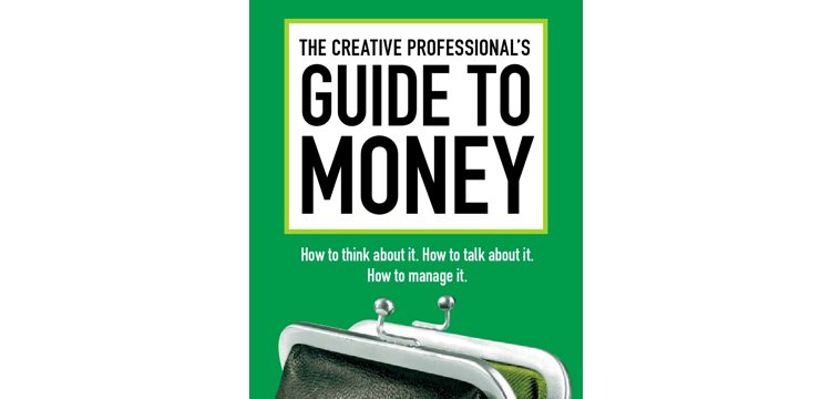 the creative professionals guide to money by Ilise benun