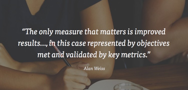the only measure that matters is results
